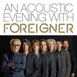 An acoustic evening with Foreigner