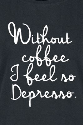 Without Coffee...