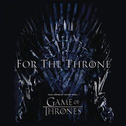 Fo the throne (Music inspired by the HBO series Game Of Thrones