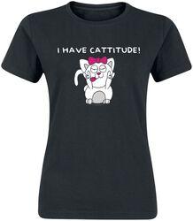 I Have Cattitude!