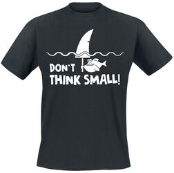 Don't Think Small!