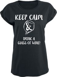 Keep Calm & Drink A Glass Of Wine!