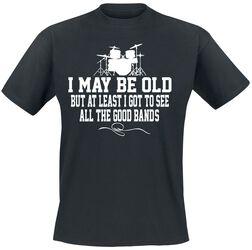 I May Be Old